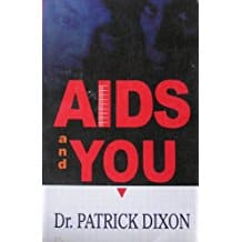 Patrick Dixon - AIDS and YOU