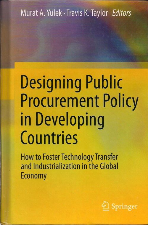 Murat Yülek - Designing Public Procurement Policy in Developing Countries