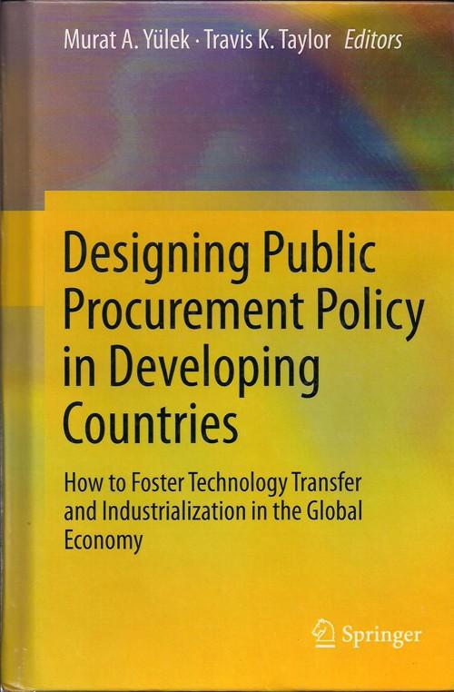 Murat Yülek - Designing Public Procurement Policy in Developing Countries