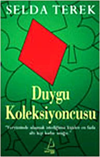 Selda Terek - Duygu Koleksiyoncusu