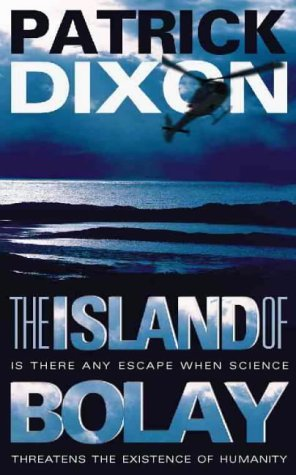 Patrick Dixon - The Island of Bolay