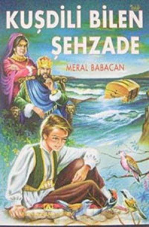 Meral Babacan - Kuşdili Bilen Şehzade