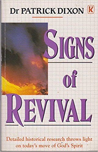 Dr. Patrick Dixon - Sign of Revival