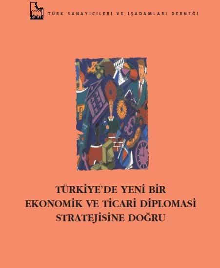 Türkiye'de yeni bir Ekonomik ve Ticari Diplomasi Stratejisine Doğru