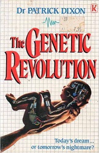 Patrick Dixon - The Genetic Revolution