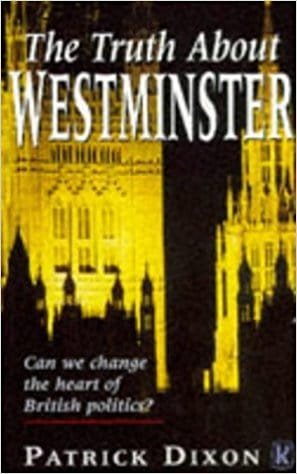 Patrick Dixon - The Truth About Westminster