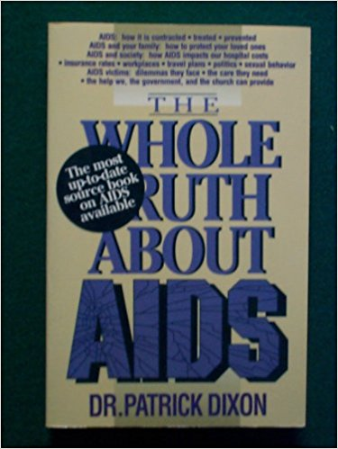 Dr. Patrick Dixon - The Whole Truth About AIDS