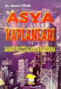 Dr. Murat Yülek Asya Kaplanları