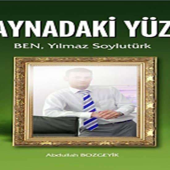 Abdullah Bozgeyik - Aynadaki Yüz
