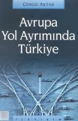 Cengiz Aktar - Avrupa Yol Ayrımında Türkiye