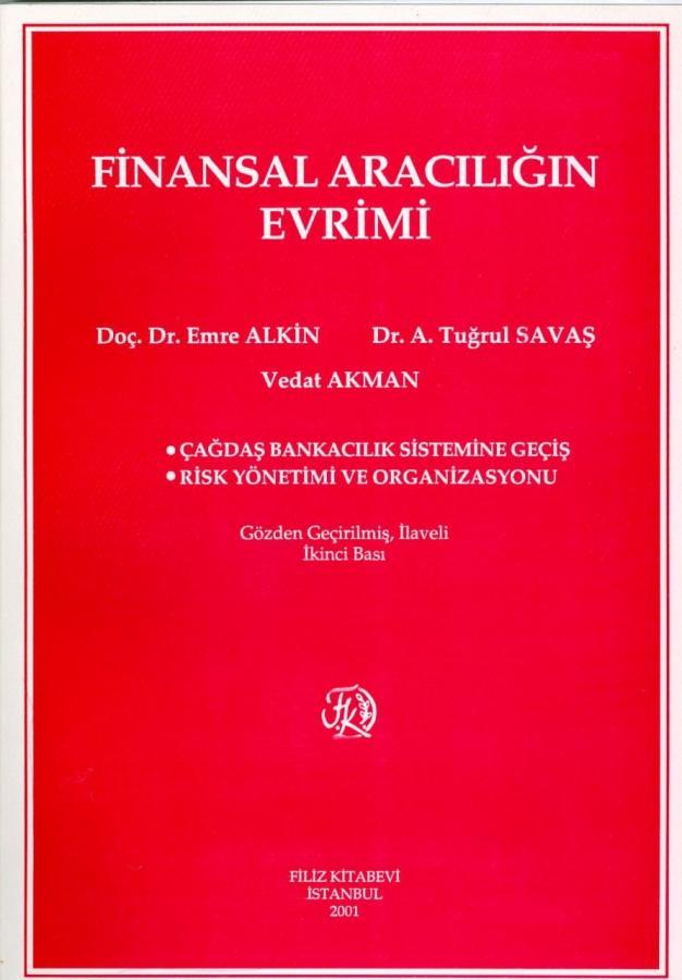Prof. Dr. Emre Alkin - Finansal Aracılığın Evrimi