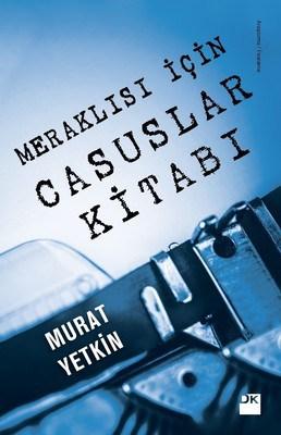 Murat Yetkin - Meraklısı için Casuslar Kitabı