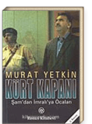 Murat Yetkin - Kürt Kapanı