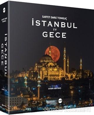 Saffet Emre Tonguç - İstanbul ve Gece