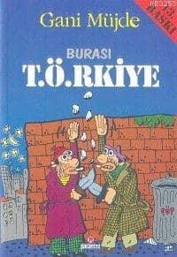 Gani Müjde - Burası T.Ö.RKİYE