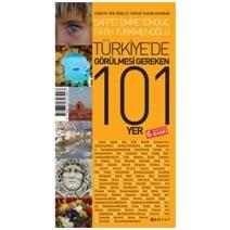 Saffet Emre Tonguç - Türkiye'de Görülmesi Gereken 101 Yer
