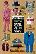 Cengiz Aktar - Türkiye'nin Batılılaştırılması