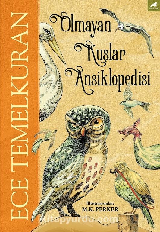 Ece Temelkuran - Olmayan Kuşlar Ansiklopedisi