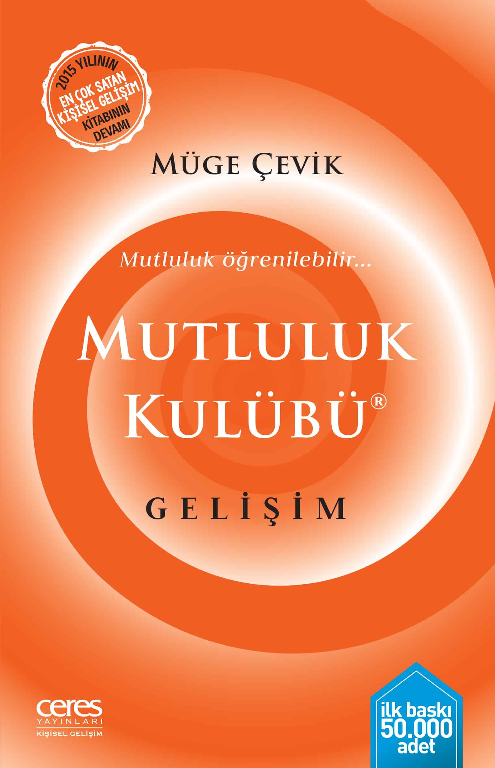 Müge Çevik - Mutluluk Kulübü